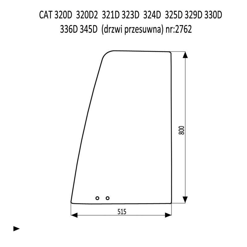 CAT 320D 320D2 321D 323D 324D 325D 329D 330D 336D 345D LME szyba drzwi przesuwna