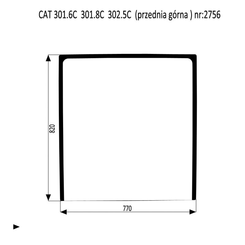 CAT 301.6C 301.8C  302.5C szyba przednia górna