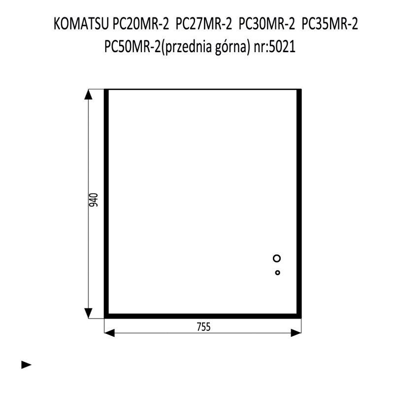 KOMATSU PC20MR-2 PC27MR-2  PC30MR-2  PC35MR-2  PC50MR-2 szyba przednia górna