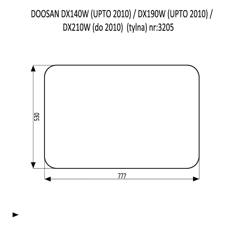 DOOSAN DX140LC DX180LC DX210LC DX225LCA DX300LC DX300LCA DX300SLR DX340LC DX350LC DX420LC DX480LC DX520LC szyba tylna